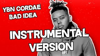 YBN Cordae - Bad Idea (feat  Chance the Rapper) (Instrumental Version) Video
