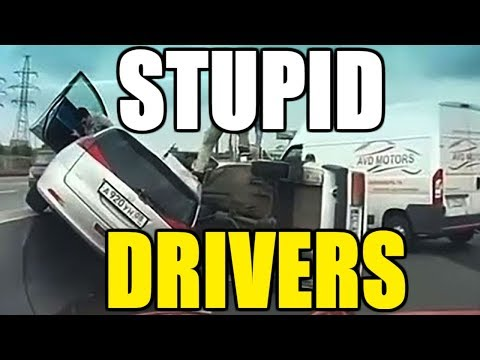Worlds Most Stupid Drivers Ultimate Driving Fails