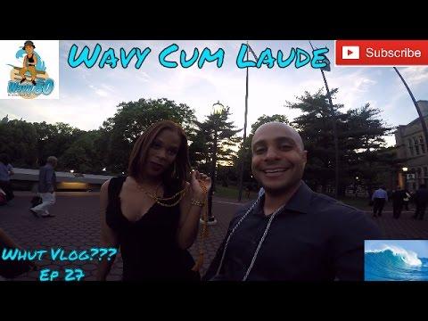 Wavy Cum Laude!!!