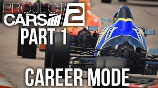 Project CARS 2 Career Mode Gameplay Walkthrough Part 1 - BOTTOM TO THE TOP