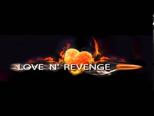 Love N Revenge ~ Rest of Time