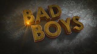 Bad Boys | 2011