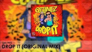Qulinez - Drop it (Original Mix)