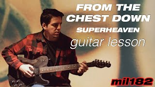 Superheaven - From the Chest Down Guitar Lesson