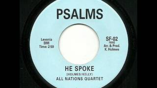 All Nations Quartet - He Spoke (Psalms NZ)