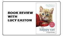 The Happy Cat Handbook! With Lucy Easton, featuring Oscar the cat (Book Review)