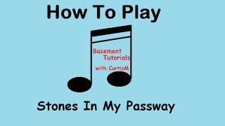 How to Play Stones in my Passway