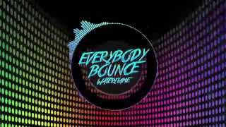 Repeat youtube video Waterflame - Everybody bounce