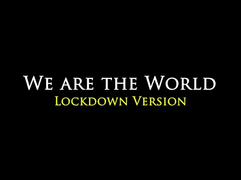 """We Are The World"" Lock-down Version By Christ (deemed To Be) University."