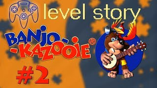 Story in Banjo Kazooie | Episode 2 | Level Story