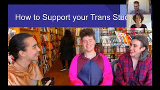 Supporting Trans Students Workshop: Introducing the Hosts
