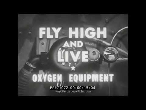 "WWII NAVY PILOT TRAINING FILM ABOUT OXYGEN ""FLY HIGH AND LIVE"" 71072"