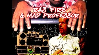 Ras Fire & Mad Professor  Hold On 2 Dub  Promo Mix