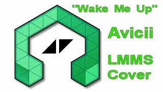 lmms cover wake me up avicii