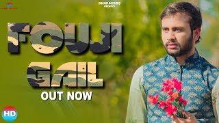 FOUJI GAIL | Vicky Chouhan | Jeevraj Shekhawat, Geetika | New Haryanvi Songs Haryanavi 2019