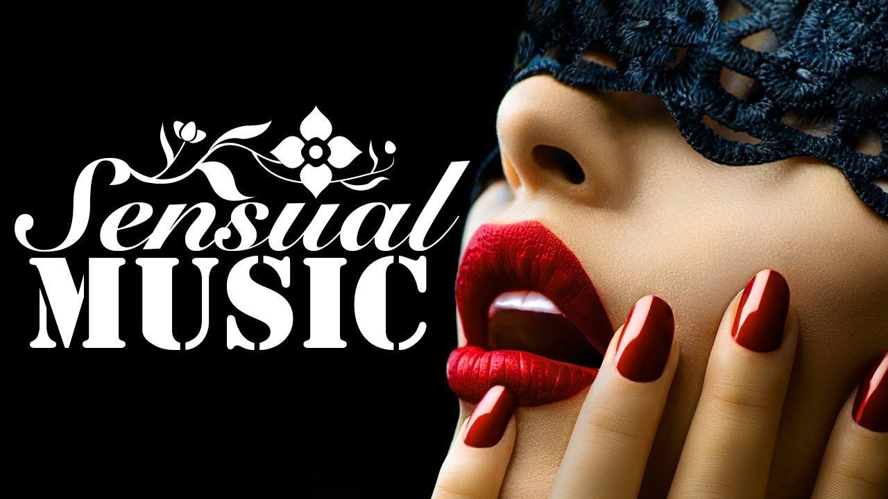 Musica Sensual Musica Para Hacer El Amor Canciones Romanticas Erotic Lounge Jazz Sensual 01 Youtube