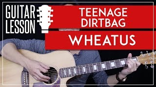 Teenage Dirtbag Guitar Tutorial - Wheatus Guitar Lesson 🎸 |Chords + Tab + Guitar Cover|