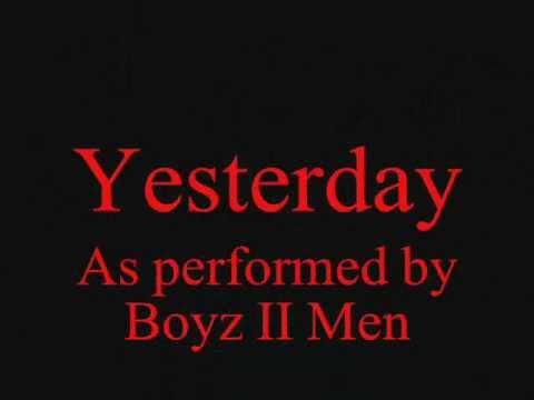 Boyz II Men-Yesterday (With LYRICS)