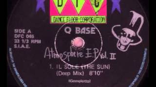 Q Base - Atmosphere E.P. Vol. II - Il Sole (The Sun) (Deep Mix)