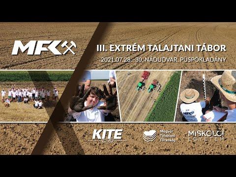 III. Extrém talajtani tábor - 2021