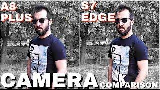 Samsung Galaxy A8 Plus vs Samsung S7/S7 Edge Camera Comparison | Samsung A8 Plus Camera Review | A8+