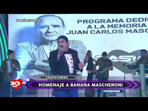 """Programa dedicado a Juan Carlos Mascheroni, """"El Banana"""" grupo Green interpretando """"Jurabas Tu"""""""