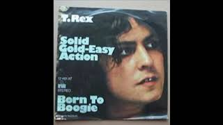 T Rex - Solid gold easy action