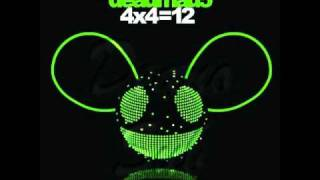 Deadmau5- Raise Your Weapon