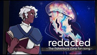 Redacted | The Adventure Zone Fan Song