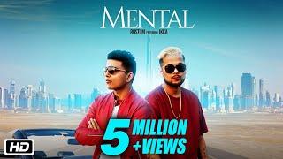 Mental | Official | Rustum feat Ikka | Teenu Arora | Latest Punjabi Song 2018