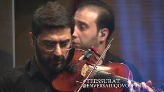 ENVER SADIQOV - LAY LAY A Babayev / LIVE