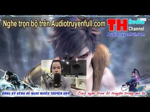 Bất Tử Tiên Đế Audio tập 35 end   nghe trọn bộ truyện trên audiotruyenfull