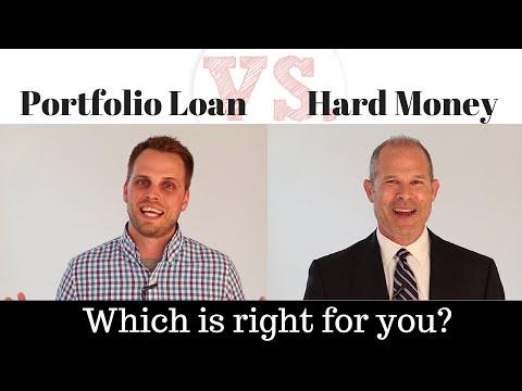 Portfolio Loan Vs. Hard Money Loan - Which is best?