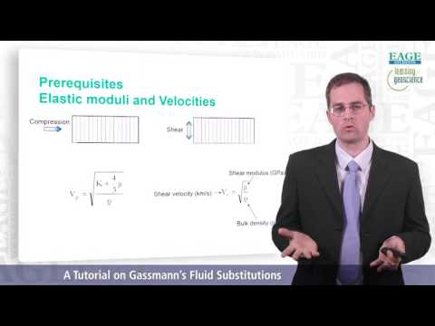 EAGE Student E-Lecture: A Tutorial on Gassmann's Fluid Substitutions, by Pierre-Olivier Lys