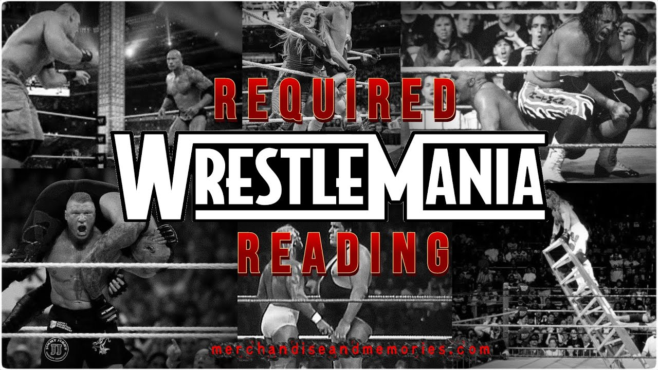 (VIDEO) Required WrestleMania Reading