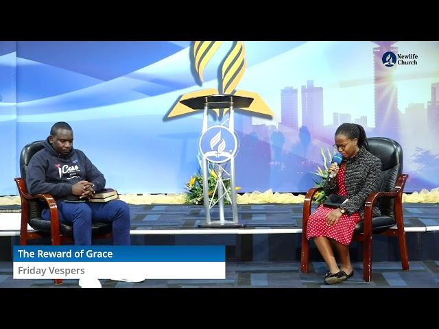 Friday Vespers   The Reward of Grace Part 2   Nick Wagwa and Charity Nyakundi   23 July 2021