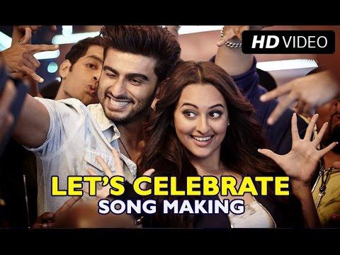 Making of (Let's Celebrate) | Tevar | Arjun Kapoor, Sonakshi Sinha & Imran Khan