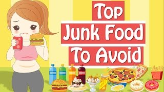 Unhealthy Food To Avoid When Trying To Lose Weight, Junk Food List