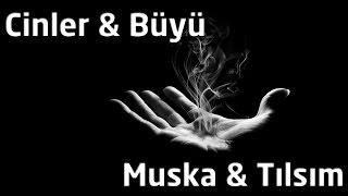 Cinler & Büyü -  Muska & Tılsım {Cinler Serisi}