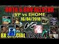VP vs Ehome trận đấu của những ông trùm dota-Dota 1 bình luận