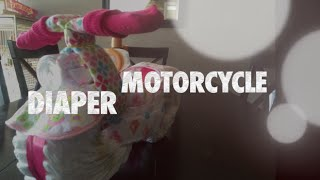 How to make a diaper motorcycle
