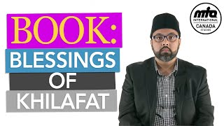 Anwarul Uloom | Blessings of Khilafat