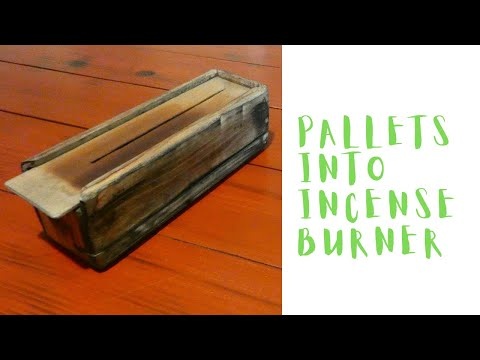 Making an insence burner from pallet wood
