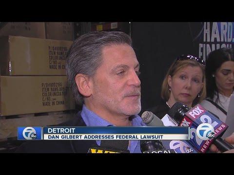 Dan Gilbert responds to federal lawsuit
