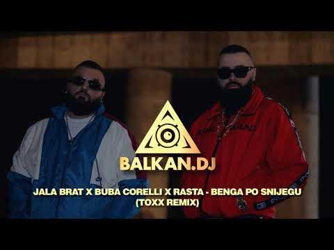 Jala Brat x Buba Corelli x Rasta - Benga po snijegu (DJ ToXx Remix)