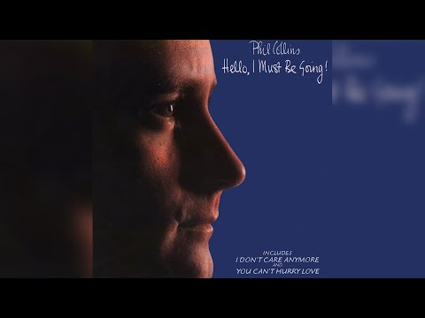 Phil Collins - I Don't Care Anymore
