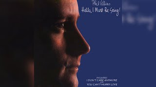 Watch Phil Collins I Dont Care Anymore video