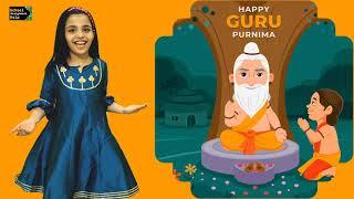 Guru Purnima song/Poem | Guru Purnima poem in hindi | Guru Purnima Speech | Guru Vandana