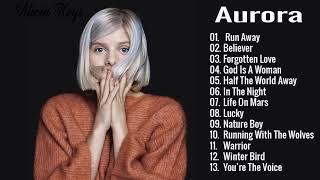AURORA Greatest Hits - Bęst Songs Of AURORA - URORA new songs playlist 2020