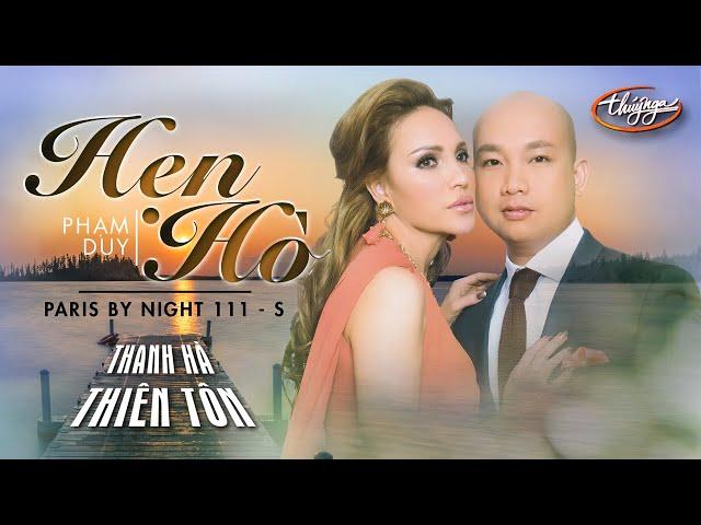 Hẹn Hò - Thiên Tôn & Thanh Hà (PBN 111)